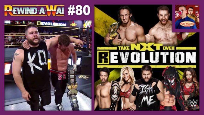 REWIND-A-WAI #80: NXT TakeOver – R Evolution (2014)