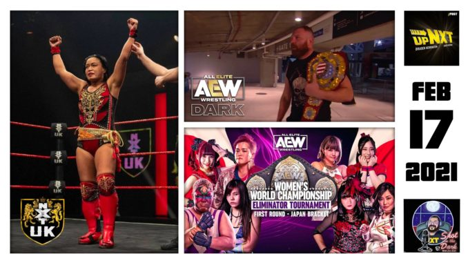 SITD 2/17/21: Meiko Satomura NXT UK debut, AEW Japan Women's Tournament