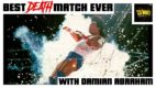 Best Death Match Ever (w/ Damian Abraham)