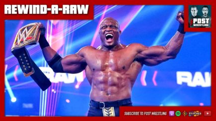 REWIND-A-RAW 3/1/21: New WWE Champion, POST Podcast Day