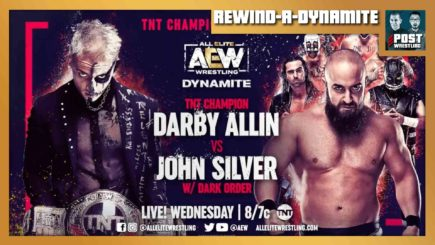 REWIND-A-DYNAMITE 3/24/21: Darby Allin vs. John Silver, WWE-Peacock edits