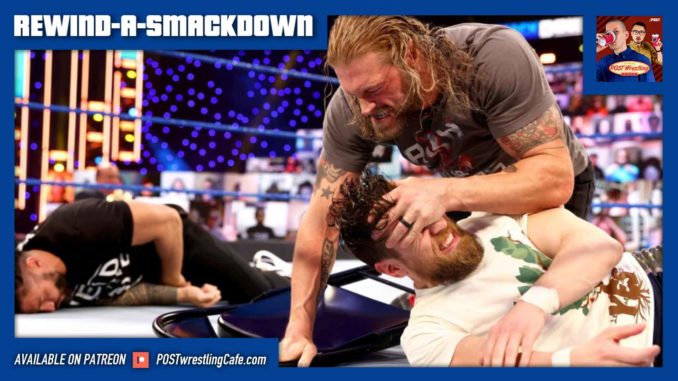 REWIND-A-SMACKDOWN 3/26/21: Bryan added to WM Main Event