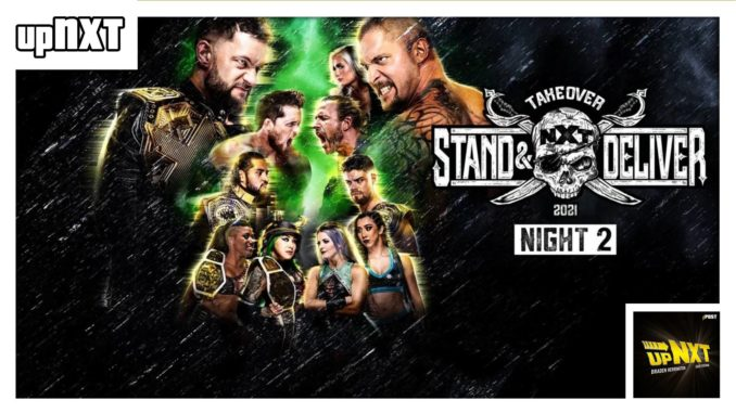 NXT TakeOver: Stand & Deliver Night 2 POST Show