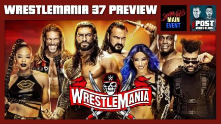 WrestleMania 37 Preview w/ Sunday Night's Main Event