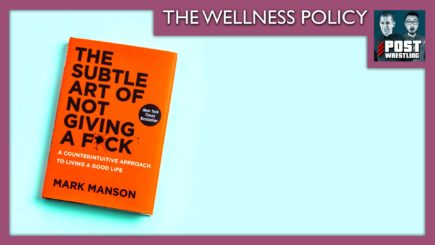 The Wellness Policy #4: The Subtle Art of Not Giving a Fuck