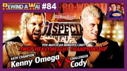 REWIND-A-WAI #84: NJPW G1 Special in San Francisco – Omega vs. Cody (2018)
