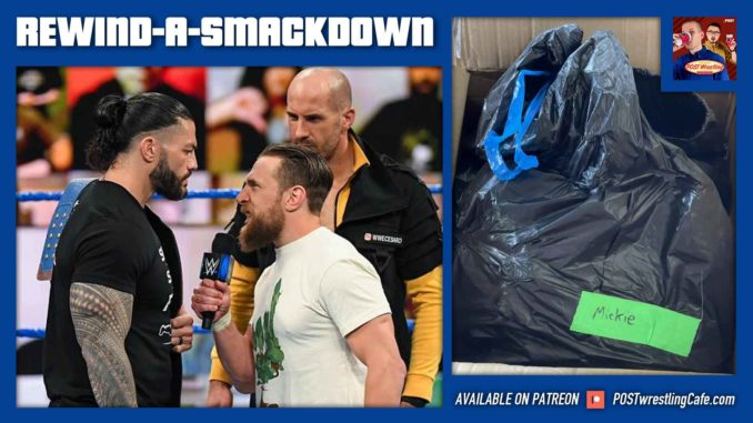 "REWIND-A-SMACKDOWN 4/23/21: Reigns vs. Bryan set, WWE ""Bag-Gate"""
