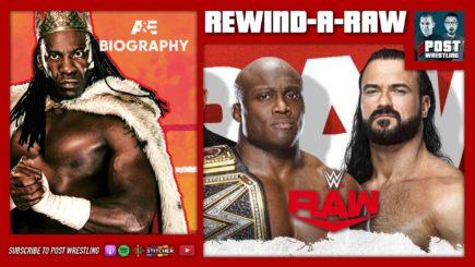 REWIND-A-RAW 5/10/21: WM Backlash Go-Home, Booker T Biography