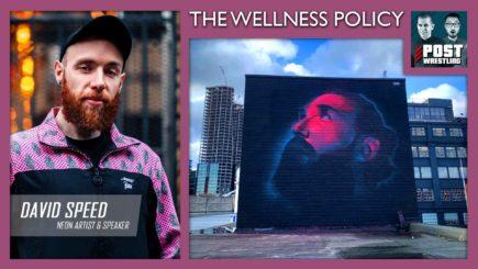 The Wellness Policy #5: Creativity w/ David Speed