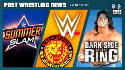 POST News 5/28/21: SummerSlam, WWE-NJPW, Warrior DSOTR