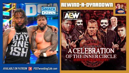 REWIND-A-DYNADOWN 5/28/21: WWE-AEW Doubleheader