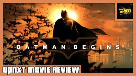 upNXT MOVIE REVIEW: Batman Begins (2005)