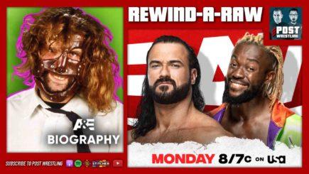 REWIND-A-RAW 5/31/21: Drew vs. Kofi, Jimmy Smith, Mick Foley A&E