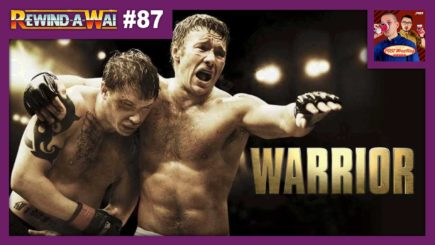REWIND-A-WAI #87: Warrior (2011 film)