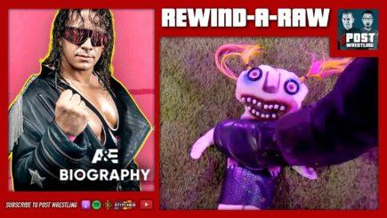 REWIND-A-RAW 6/7/21: Baszler vs. Doll, Bret Hart A&E Biography