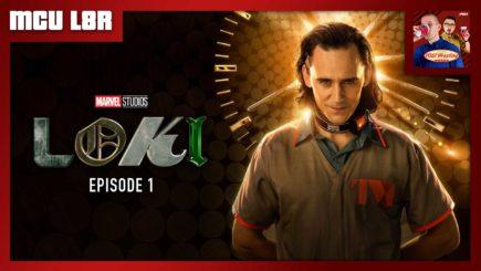 """MCU L8R: Loki Ep. 1 """"Glorious Purpose"""""""