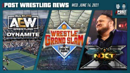 POST News 6/16/21: AEW heads to NYC, Samoa Joe returns to NXT