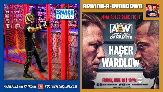 REWIND-A-DYNADOWN 6/18/21: Hell In A Cell, MMA Cage Fight