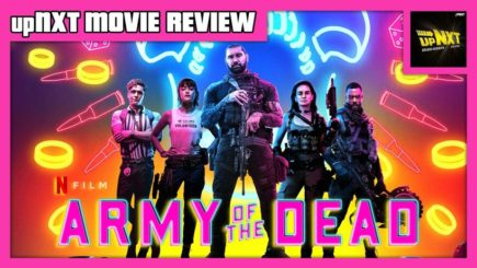 upNXT MOVIE REVIEW: Army of the Dead (2021)