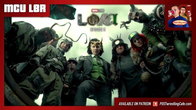 "MCU L8R: Loki Ep. 5 ""Journey Into Mystery"" (w/ Shane McDonough)"