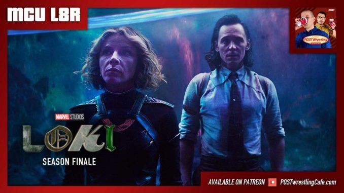 MCU L8R: Loki Ep. 6 Season Finale (w/ Nate Milton)