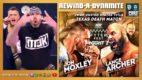 REWIND-A-DYNAMITE 7/21/21: Mox vs Archer, Nick Gage, CM Punk report