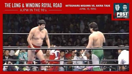 L&WRR #14: Mitsuharu Misawa vs. Akira Taue (4/15/95) w/ JP Houlihan