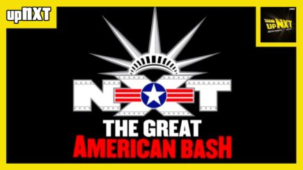 upNXT 7/6/21: The Great American Bash 2021