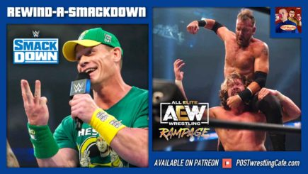 REWIND-A-SMACKDOWN 8/13/21: AEW Rampage debuts