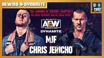 REWIND-A-DYNAMITE 8/18/21: Jericho vs. MJF, Sting wrestles