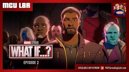 """MCU L8R: What If…? Ep. 2 """"T'Challa as Star-Lord"""" (w/ Nate Milton)"""