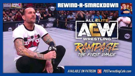 REWIND-A-SMACKDOWN 8/20/21: CM Punk joins AEW