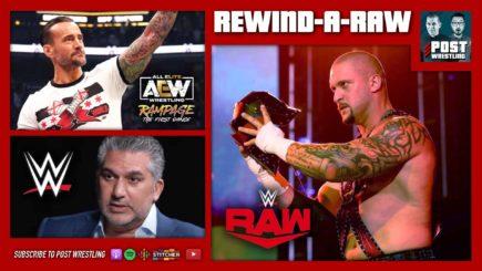 REWIND-A-RAW 8/23/21: CM Punk rating, Nick Khan, Raw review