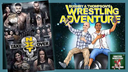 BTWA #12: NXT TakeOver – New Orleans (2018)