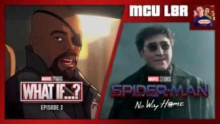 MCU L8R: What If…? Ep. 3, Spider-Man: NWM Trailer (w/ JP Houlihan)
