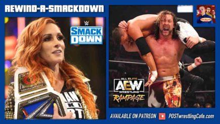 REWIND-A-SMACKDOWN 8/27/21: Becky Lynch, AEW Rampage