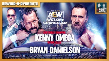 REWIND-A-DYNAMITE GRAND SLAM 9/22/21: Omega vs Danielson