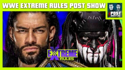 WWE Extreme Rules 2021 POST Show: Reigns vs. Demon, Lynch vs. Belair