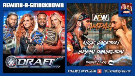 RASD 10/1/21: WWE Draft Night 1, Bryan Danielson vs Nick Jackson