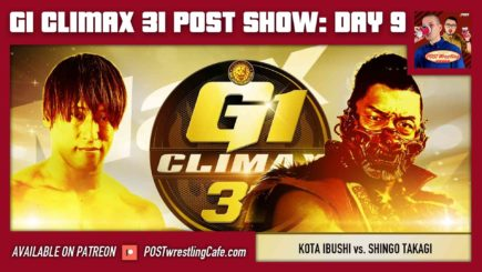 G1 Climax 31 POST Show: Day 9 – Ibushi vs. Takagi, Ishii vs. ZSJ