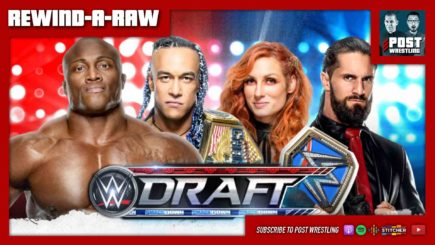 REWIND-A-RAW 10/4/21: WWE Draft Night 2