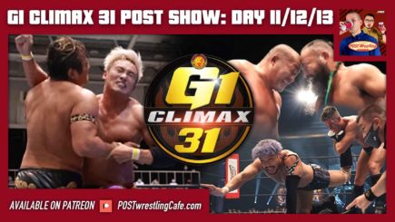 G1 Climax 31 POST Show: Day 11/12/13; WWE vs. AEW online reactions