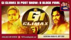 G1 Climax 31 POST Show: Day 18 – B Block Final