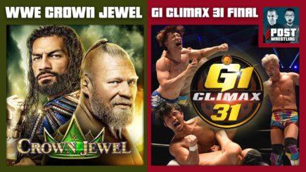 WWE Crown Jewel/NJPW G1 Climax 31 Final POST Show